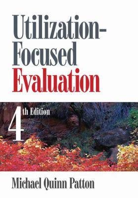 Utilization-Focused Evaluation 9781412958615