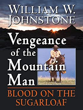 Vengeance of the Mountain Man 9781410405210