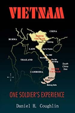Vietnam: One Soldier's Experience 9781418491024