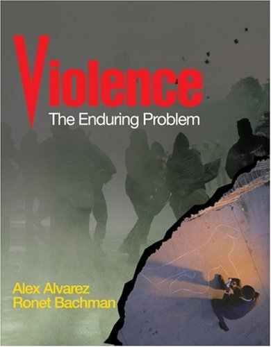 Violence: The Enduring Problem 9781412916851