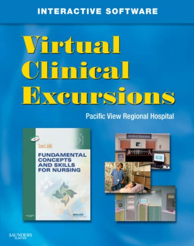 Virtual Clinical Excursions 3.0 for Fundamental Concepts and Skills for Nursing 9781416062240