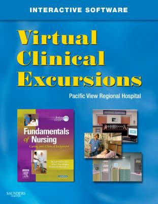 Virtual Clinical Excursions for Fundamentals of Nursing: Caring and Clinical Judgment 9781416044598
