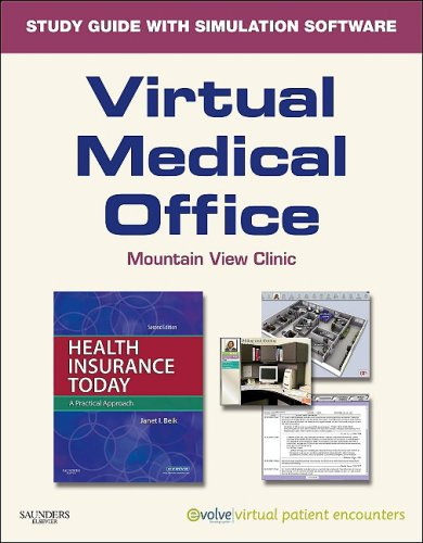 Virtual Medical Office for Health Insurance Today (User Guide and Access Code): A Practical Approach 9781416063926