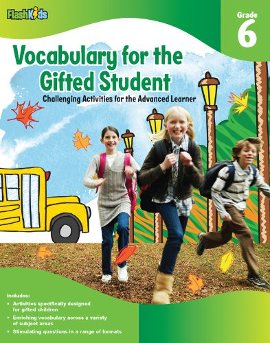 Vocabulary for the Gifted Student, Grade 6: Challenging Activities for the Advanced Learner 9781411427723