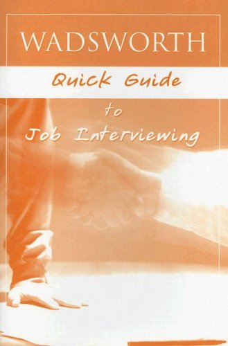 Wadsworth Quick Guide to Job Interviewing 9781413022612
