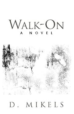 Walk-On 9781413406115