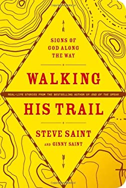 Walking His Trail : Signs of God along the Way