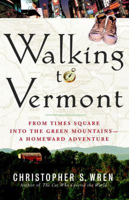 Walking to Vermont 9781416540120