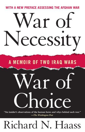 War of Necessity, War of Choice: A Memoir of Two Iraq Wars 9781416549031