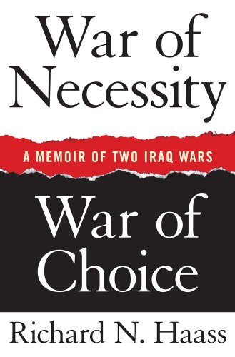 War of Necessity, War of Choice: A Memoir of Two Iraq Wars 9781416549024