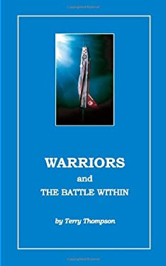 Warriors and the Battle Within 9781412014748