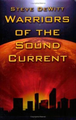 Warriors of the Sound Current 9781413781168