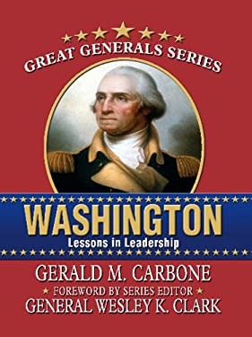 Washington: Lessons in Leadership 9781410426833