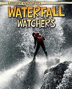Waterfall Watchers 9781410941428