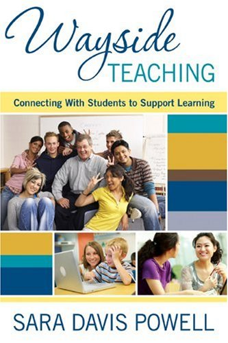 Wayside Teaching: Connecting with Students to Support Learning 9781412972901
