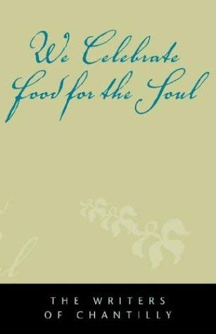 We Celebrate Food for the Soul 9781413431650