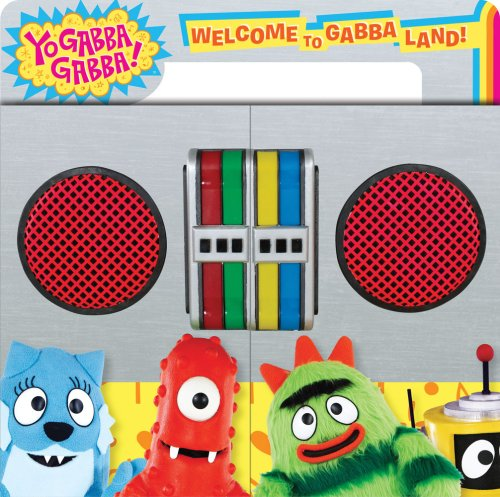 Welcome to Gabba Land! 9781416970965