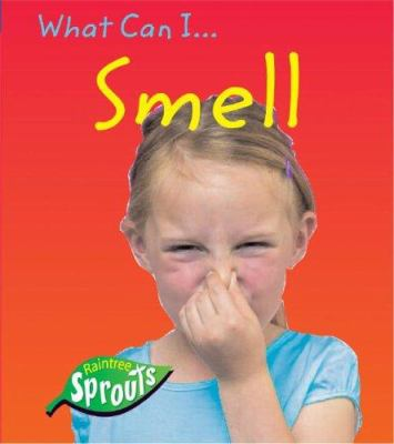 What Can I... Smell 9781410921642