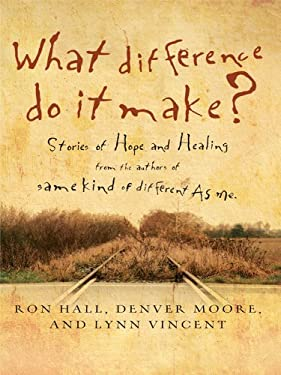What Difference Do It Make?: Stories of Hope and Healing 9781410427786