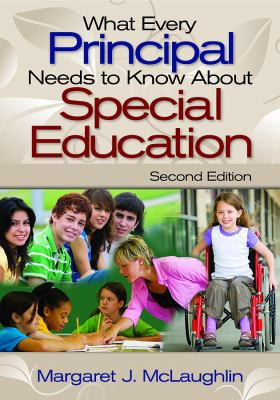What Every Principal Needs to Know about Special Education 9781412964159