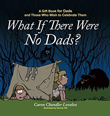 What If There Were No Dads? 9781416551997