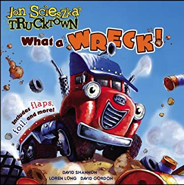 What a Wreck!: Includes Flaps, Foil, and More! 9781416941774