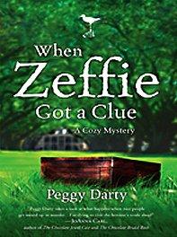 When Zeffie Got a Clue: A Cozy Mystery 9781410419330