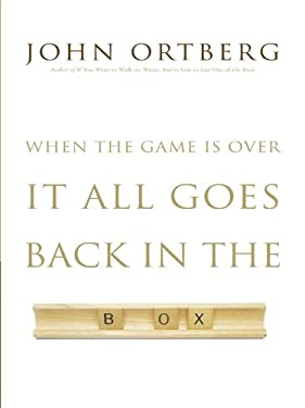 When the Game Is Over, It All Goes Back in the Box 9781410430458