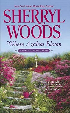 Where Azaleas Bloom 9781410450555