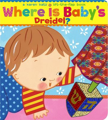 Where Is Baby's Dreidel?: A Lift-The-Flap Book 9781416936237