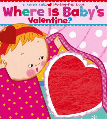 Where Is Baby's Valentine? 9781416909712