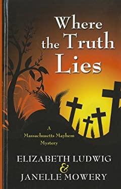 Where the Truth Lies 9781410439789