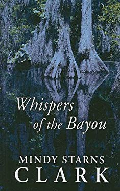 Whispers of the Bayou 9781410416186