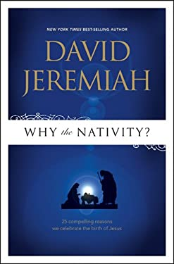 Why the Nativity? 9781414333816