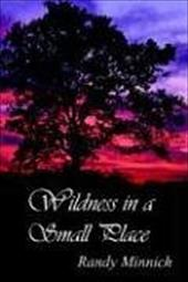 Wildness in a Small Place 6169944