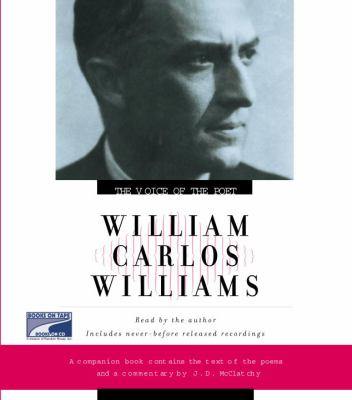 William Carlos Williams: The Voice of the Poet 9781415920398
