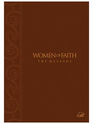 Women of Faith Message Bible: Mahogany Leathersoft Edition 9781418533458