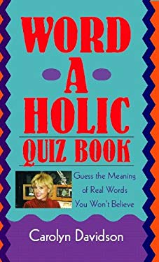 Word-A-Holic Quiz Book 9781413402162