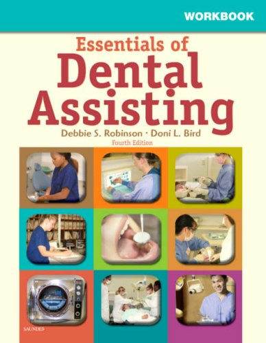 Workbook for Essentials of Dental Assisting 9781416040415