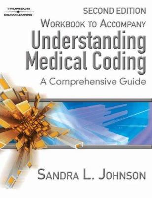 Workbook for Johnson/McHugh's Understanding Medical Coding: A Comprehensive Guide, 2nd 9781418010454