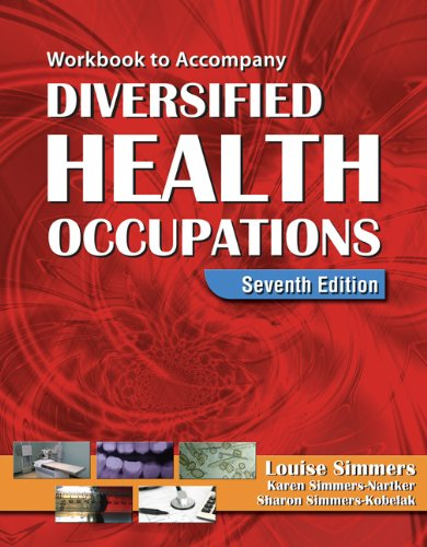 Workbook for Simmers' Diversified Health Occupations 9781418030223