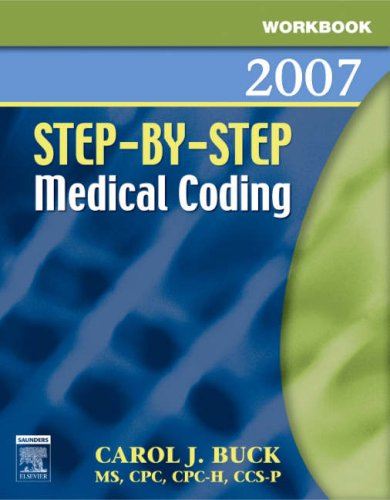 Workbook for Step-By-Step Medical Coding 9781416001379