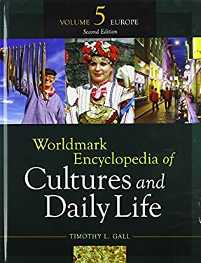 Worldmark Encyclopedia of Cultures and Daily Life: Europe 9781414464305