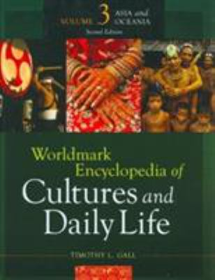 Worldmark Encyclopedia of Cultures and Daily Life: Asia and Oceania, Part 1 9781414448916