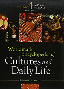 Worldmark Encyclopedia of Cultures and Daily Life: Asia and Oceania, Part 2 9781414448923
