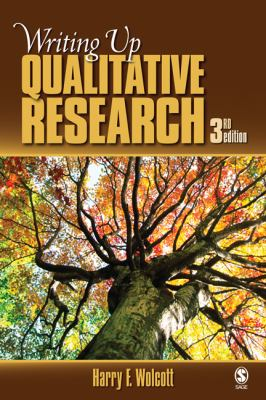 Writing Up Qualitative Research 9781412970112