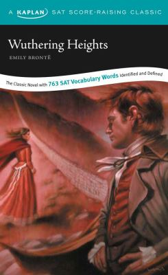 Wuthering Heights: A Kaplan SAT Score-Raising Classic 9781419542268