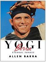 Yogi Berra: Eternal Yankee 9781410415615