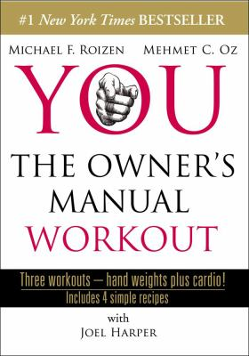 You: The Owner's Manual Workout 9781416560647