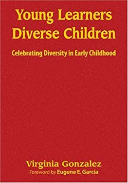 Young Learners, Diverse Children: Celebrating Diversity in Early Childhood 9781412968133